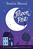 Moon Pie, Simon Mason, 0385752652