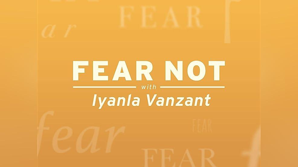 Fear Not with Iyanla Vanzant - Season 1