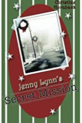 Jenny Lynn's Secret Mission Paperback