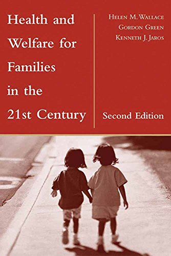 Health & Welfare for Families in the 21st Century, 2nd Edition