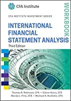 International Financial Statement Analysis Workbook, 3rd Edition Front Cover