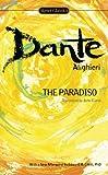 The Paradiso, Dante Alighieri, 0451531418