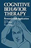 Cognitive Behavior Therapy : Research and Application, Foreyt, John, 146842498X