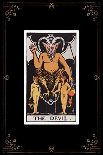 The Devil: 120 Blank Lined Pages, 6 X 9 College Ruled, The Devil Tarot Card Notebook - Antique Vintage Style Journal, Diary, Notebook (Tarot Card ... Vintage Style - Tarot Card Notebooks) ()