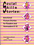 Social Skills Stories, Anne Johnson and Jackie Susnik, 1884135218