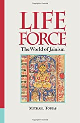 Life Force : The World of Jainism