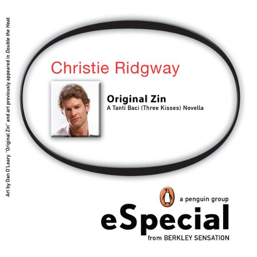 Original Zin: A Tanti Baci (Three Kisses) Novella: A Penguin eSpecial from Berkley Sensation