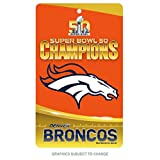 WinCraft Denver Broncos Official NFL 7 inch x 12 inch Super Bowl 50 Champions Sign by 454218