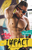 IMPACT: A Caught prequel (Heart On Book 2)
