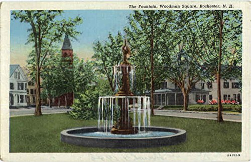 The Fountain , Woodman Square Rochester, New Hampshire Original Vintage Postcard (Rochester Fountain)