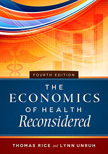 1567937233 - The Economics of Health Reconsidered, Fourth Edition