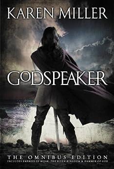 The Godspeaker Trilogy by [Miller, Karen]