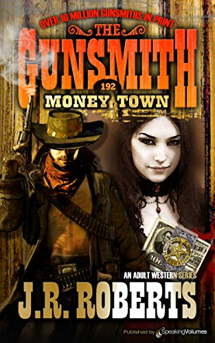 Money Town (The Gunsmith Book 192)