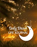 Daily Dream Life Journal: A Guided Daily Dream