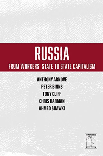 Russia: From Workers' State to State Capitalism (International Socialism)