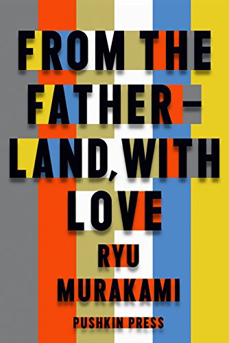 Book cover from From the Fatherland with Love (Royal Hardback) by Ryu Murakami