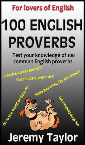 Download 100 English Proverbs (English Explained) book pdf