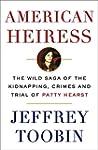 American Heiress: The Wild Saga of th...