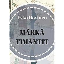 Märkä timantit (Finnish Edition)