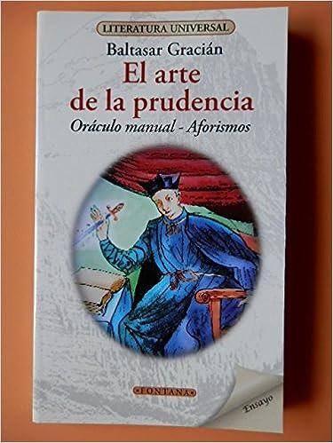 El Arte De La Prudencia Graciµn Baltasar 9788415605720 Books