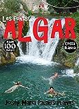 Les fonts de l'Algar (100 imatges) (Catalan Edition)