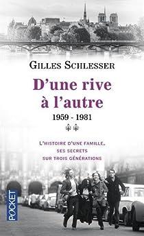 Saga parisienne, tome 2 : D'une rive à l'autre 1959-1981 par Schlesser