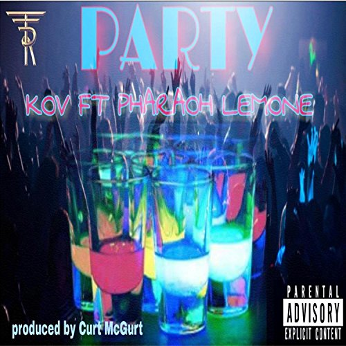 Party (Prod. By Curt McGurt)