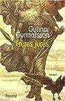Frères jurés par Gunnarsson