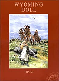 Long courrier, tome 12 : Wyoming Doll par  Franz