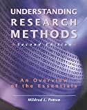 Understanding Research Methods : An Overview of the Essentials, Patten, Mildred L., 1884585221