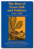 img - for The Best of Texas Folk and Folklore, 1916-1954 (Publications of the Texas Folklore Society) book / textbook / text book