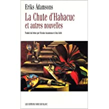 CHUTE D'HABABUC ET AUTRES NOUVELLES (LA)