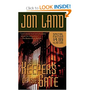 Keepers of the Gate (Ben and Danielle) Jon Land