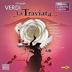 La Traviata (Oper erzählt als Hörspiel mit Musik)