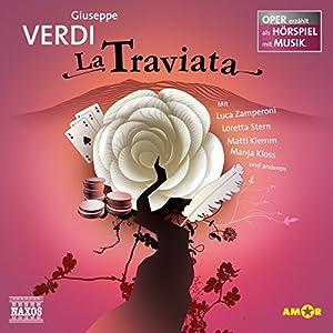 La Traviata (Oper erzählt als Hörspiel mit Musik) Hörspiel