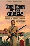 The Year of the Grizzly (Saga of the Sierras)