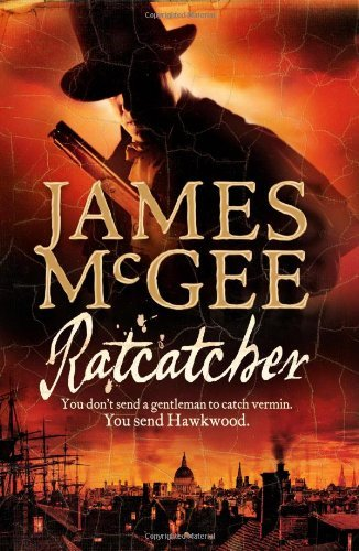 Ratcatcher (Matthew Hawkwood 1) by James McGee (2006-09-04)