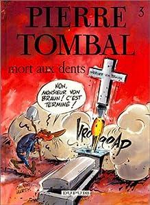 """Afficher """"Mort aux dents"""""""