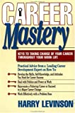 Career Mastery, Harry Levinson, 1881052052