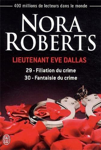 Lieutenant Eve Dallas, Tomes 29 et 30 : Filiation ...