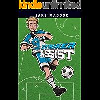 Striker Assist (Jake Maddox Sports Stories)