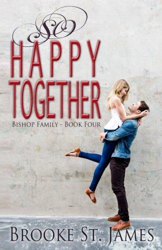 So Happy Together (Bishop Family) (Volume 4)