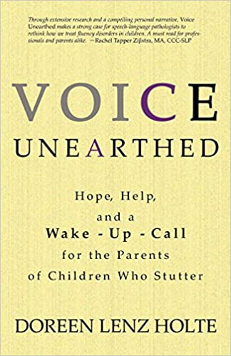 Voice Unearthed: Hope, Help and a Wake-Up Call for the Parents of