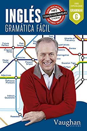 Inglés gramática fácil eBook: Elena Araújo, Lucía Fraile, David ...