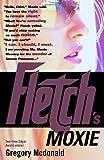 Fletch's Moxie, Gregory Mcdonald, 0375713565