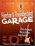 Firefox and Thunderbird Garage, Marcia Knous and John Hedtke, 0131870041