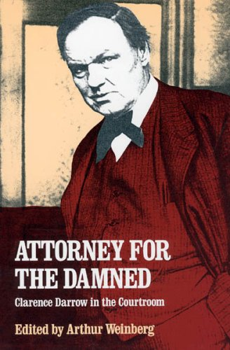 Attorney For The Damned by Arthur Weinberg