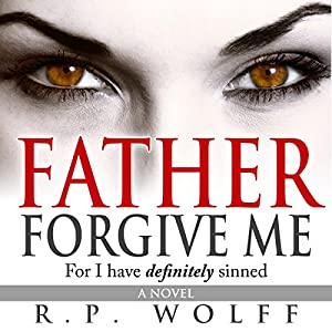 Father Forgive Me Audiobook