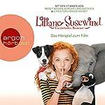 Liliane Susewind: Das Originalhörspiel zum Kinofilm | Tanya Stewner
