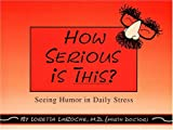 How Serious is This?: Seeing Humor in Daily Stress